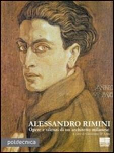 Alessandro Rimini. Opere e silenzi di un architetto milanese