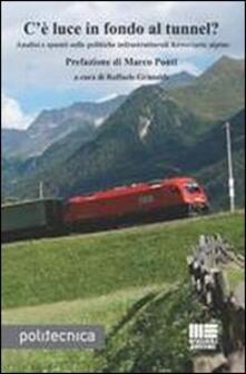 Mercatinidinataletorino.it C'è luce in fondo al tunnel? Analisi e spunti sulle politiche infrastrutturali ferroviarie alpine Image