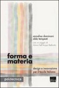 Forma e materia. Design e innovazione per il tessile italiano