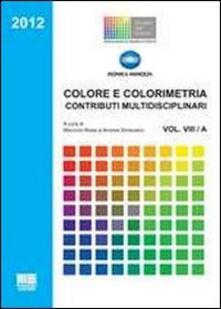 Laboratorioprovematerialilct.it Colore e colorimetria. Contributi multidisciplinari. Vol. 8 Image