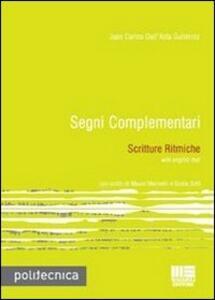 Segni complementari. Scritture ritmiche - Juan C. Dall'Asta - copertina