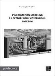 L' information modeling e il settore delle costruzioni: IIM e BIM