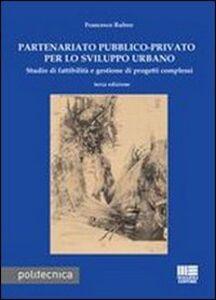 Libro Partenariato pubblico-privato per lo sviluppo urbano Francesco Rubeo