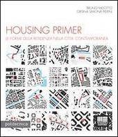 Housing primer. Con CD-ROM