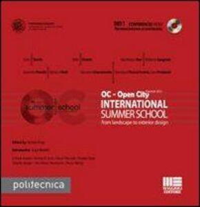 Libro OC. Open City International summer school. From landscape to exterior design. Con DVD