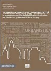 Trasformazione e sviluppo delle città