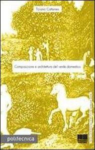 Libro Composizione e architettura del verde domestico Tiziano Cattaneo