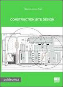 Libro Construction site design Marco L. Trani
