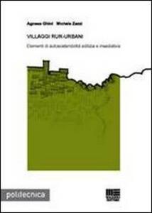 Villaggi rur-urbani - Agnese Ghini,Michele Zazzi - copertina