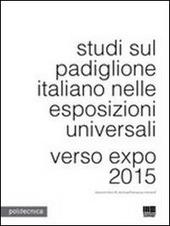 Studi sul padiglione italiano nelle esposizioni universali