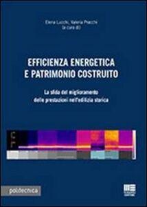Libro Efficienza energetica e patrimonio costruito. Con CD-ROM Valeria Pracchi , Elena Lucchi