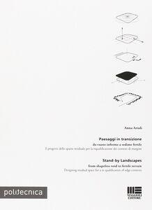 Foto Cover di Paesaggi in transizione, Libro di Anna Arioli, edito da Maggioli Editore