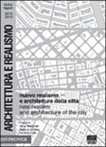 Libro Nuovo realismo e architettura della città. Catalogo della mostra