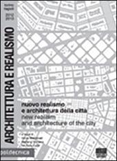Nuovo realismo e architettura della città. Catalogo della mostra