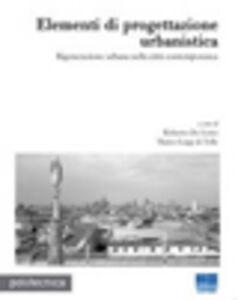 Libro Elementi di progettazione urbanistica