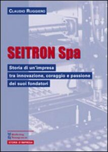 Libro Seitron Spa Claudio Ruggiero