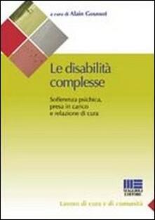 Le disabilità complesse. Sofferenza psichica, presa in carico e relazione di cura.pdf