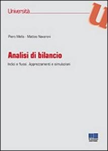 Libro Analisi di bilancio Piero Mella , Matteo Navaroni