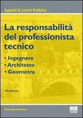 La responsabilità del professionista tecnico