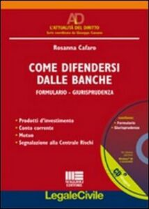 Foto Cover di Come difendersi dalle banche. Con CD-ROM, Libro di Rosanna Cafaro, edito da Maggioli Editore
