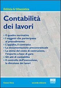 Foto Cover di Contabilità dei lavori, Libro di Gianni Utica, edito da Maggioli Editore