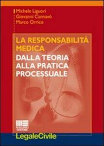 Foto Cover di La responsabilità medica. Dalla teoria alla pratica processuale, Libro di AA.VV edito da Maggioli Editore