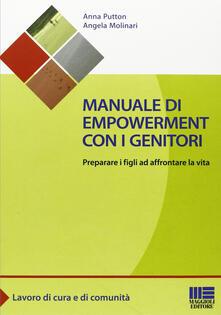 Manuale di empowerment con i genitori. Preparare i figli ad affrontare la vita.pdf