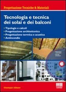Tecnologia e tecnica dei solai e dei balconi. Con CD-ROM.pdf
