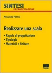 Libro Realizzare una scala Alessandra Pennisi
