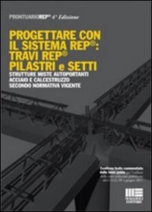 Premioquesti.it Progettare con il sistema REP®: Travi REP® pilastri e setti Image