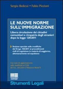 Le nuove norme sull'immigrazione. Libera circolazione dei cittadini comunitari e rimpatrio degli stranieri dopo la legge 129/2011