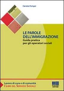 Le parole dell'immigrazione - Daniela Pompei - copertina