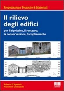 Squillogame.it Il rilievo degli edifici. Per il ripristino, il restauro, la conservazione, l'ampliamento Image