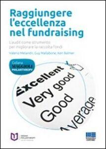Foto Cover di Raggiungere l'eccellenza nel fundraising, Libro di AA.VV edito da Maggioli Editore