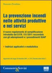 Libro La prevenzione incendi nelle attività produttive e nei servizi Domenico Trombino
