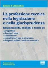 La professione tecnica nella legislazione e nella giurisprudenza