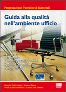 Guida alla qualità nell'ambiente ufficio