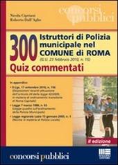 300 istruttori di polizia municipale nel Comune di Roma. Quiz commentati