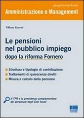 Le pensioni nel pubblico impiego dopo la riforma Fornero