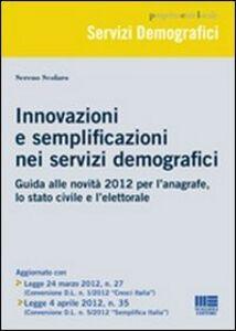 Foto Cover di Innovazione e semplificazione nei servizi demografici, Libro di Sereno Scolaro, edito da Maggioli Editore