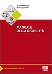 Manuale della disabilità - Silvia Assennato,Marco Quadrelli - copertina