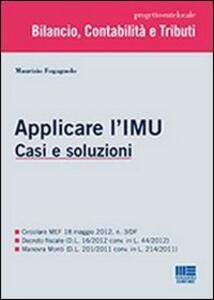 Applicare l'IMU. Casi e soluzioni