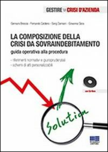 Libro La composizione della crisi da sovraindebitamento. Con CD-ROM