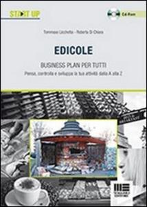 Libro Edicole. Business plan per tutti. Con CD-ROM Tommaso Licchetta , Roberta Di Chiara