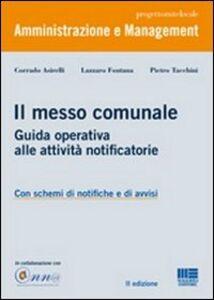 Libro Il messo comunale. Guida operativa alle attività notificatorie Pietro Tacchini , Corrado Asirelli , Lazzaro Fontana
