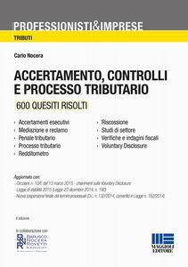 Foto Cover di Accertamento, controlli e processo tributario, Libro di Carlo Nocera, edito da Maggioli Editore