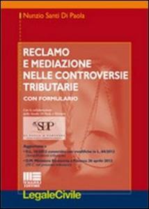 Libro Reclamo e mediazione nelle controversie tributarie Nunzio S. Di Paola
