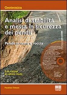 Fondazionesergioperlamusica.it Analisi di stabilità e messa in sicurezza dei pendii. Pendii in terra e roccia. Con CD-ROM Image