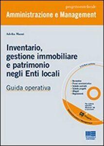 Foto Cover di Inventario, gestione immobiliare e patrimonio negli Enti locali, Libro di Adelia Mazzi, edito da Maggioli Editore