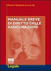 Libro Manuale breve di diritto delle assicurazioni